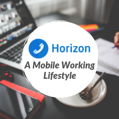 Horizon and a Mobile Working Lifestyle!